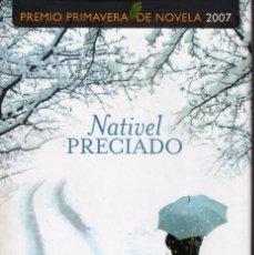 Libros de segunda mano: CAMINO DE HIERRO, NATIVEL PRECIADO. ED. ESPASA. Lote 57020444