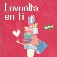 Libros de segunda mano: ENVUELTA EN TI - CAROLE MATTHEWS (PUNTO DE LECTURA). Lote 203869640