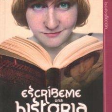 Libros de segunda mano: ESCRIBEME UNA HISTORIA DE AMOR - TANYA EGAN GIBSON - LA ESFERA DE LOS LIBROS / MUNDI-1566. Lote 57082645