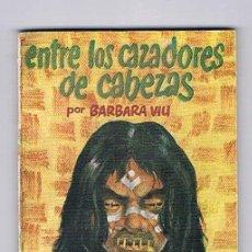 Libros de segunda mano: MINI LIBRO ENCICLOPEDIA PULGA Nº 103 ENTRE LOS CAZADORES DE CABEZAS. Lote 57105508