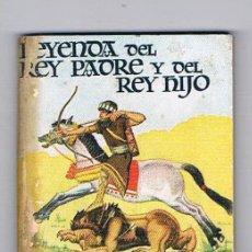 Libros de segunda mano: MINI LIBRO ENCICLOPEDIA PULGA Nº 106 LEYENDA DEL REY PADRE Y DEL REY HIJO. Lote 57105559