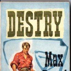 Libros de segunda mano: MAX BRAND : DESTRY (ALCOTÁN, 1956). Lote 57129943