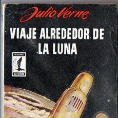 Libros de segunda mano: JULIO VERNE : VIAJE ALREDEDOR DE LA LUNA (ALCOTÁN, 1958). Lote 57129956