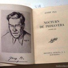 Libros de segunda mano: NOCTURN DE PRIMAVERA. 1953. JOSE PLA. SELECTA Nº 130 . Lote 57143597