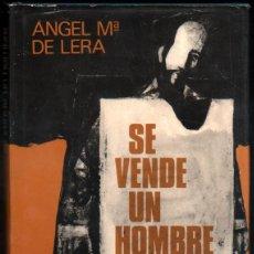 Libros de segunda mano: SE VENDE UN HOMBRE - ANGEL M. DE LERA *. Lote 57159572