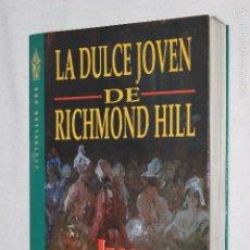 Libros de segunda mano: LA DULCE JOVEN DE RICHMOND HILL POR JEAN PLAIDY, SEUDONIMO DE VICTORIA HOLT - GRIJALBO1ª ED 1996. Lote 57173412