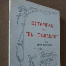 Libros de segunda mano: ESTAMPAS DE EL TERRENO. LLUIS FABREGAS. ED. CORT, 1974. PALMA DE MALLORCA. DEDICATORIA AUTOGRAFA. Lote 57176430
