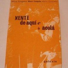 Libros de segunda mano: ÁLVARO CUNQUEIRO. XENTE DE AQUÍ Y DE ACOLÁ. RM74867. . Lote 57187321