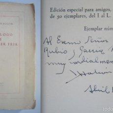 Libros de segunda mano: FIRMADO A MANO POR MANUEL HALCÓN AL MINISTRO DE FRANCO, RUBIO.MONÓLOGO DE UNA MUJER FRÍA SOLO 50 EJ.. Lote 33556740