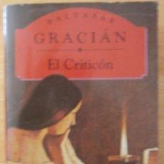 Libros de segunda mano: EL CRITICÓN - BALTASAR GRACIÁN. Lote 57200842