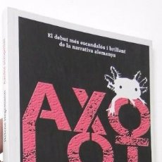 Libros de segunda mano: AXOLOT ATROPELLAT - HELENE HEGEMANN. Lote 57204209