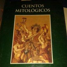 Libros de segunda mano: CUENTOS MITOLÓGICOS. LULA DE LARA. Lote 57224955
