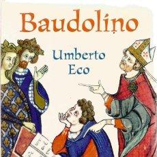 Libros de segunda mano: UMBERTO ECO. BAUDOLINO. DEBOLSILLO. Lote 269735758