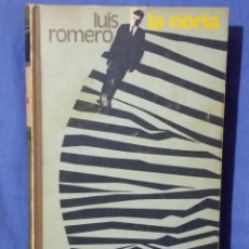 Libros de segunda mano: LA NORIA - 1972 - LUIS ROMERO - TAPA DURA - ED. CÍRCULO DE LECTORES. Lote 57312223