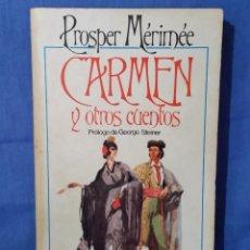 Libros de segunda mano: CARMEN Y OTROS CUENTOS - 1981 - PROSPER MERINÉE - ED. BRUGUERA - ISBN 8402077684. Lote 57315309