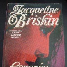 Libros de segunda mano: CORAZON DESNUDO. JACQUELINE BRISKIN. PLAZA JANES 1991.. Lote 57368147
