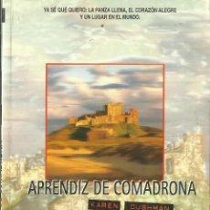 Libros de segunda mano: APRENDIZ DE COMADRONA. KAREN CUSHMAN. NÓMADAS. BARCELONA. 1981. Lote 57378686