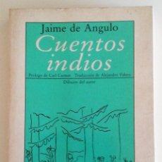 Libros de segunda mano: JAIME DE ANGULO - CUENTOS INDIOS ( ILUSTRADO). Lote 89776780