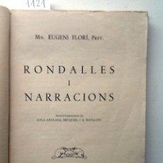 Libros de segunda mano: RONDALLES I NARRACIONS. 1956. EUGENI FLORI. ILUSTRACIONES DE LOLA ANGLADA , BEQUER , A. BATLLORI . Lote 57429267