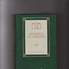 Libros de segunda mano: MARGUERITE YOURCENAR - MEMORIAS DE ADRIANO - EDICIONES ORBIS 1988. Lote 57439147