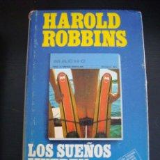 Libros de segunda mano: LOS SUEÑOS MUEREN PRIMERO. HAROLD ROBBINS. GRIJALBO 1977 1ª EDICION, TAPA DURA CON SOBRECUBIERTA.. Lote 57462483