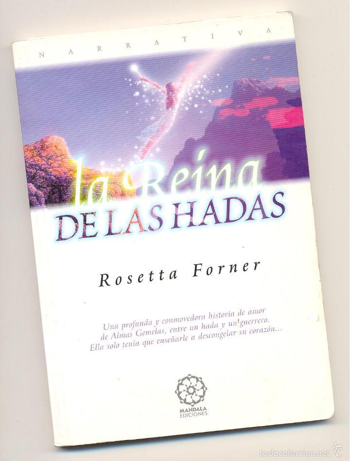 LA REINA DE LAS HADAS. 1ª edición. Año 1998 -Rosetta Forner- Envío: 2,50 € * segunda mano