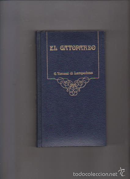 EL GATOPARDO - G. TOMASI DI LAMPEDUSA - ARGOS VERGARA 1980 (Libros de Segunda Mano (posteriores a 1936) - Literatura - Narrativa - Otros)