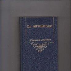 Libros de segunda mano: EL GATOPARDO - G. TOMASI DI LAMPEDUSA - ARGOS VERGARA 1980. Lote 57513716