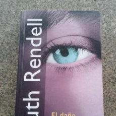 Libros de segunda mano: EL DAÑO ESTA HECHO -- RUTH RENDELL -- RBA - 2001 --. Lote 57542373