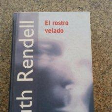 Libros de segunda mano: EL ROSTRO VELADO -- RUTH RENDELL -- RBA - 2001 --. Lote 57542469