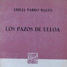 Libros de segunda mano: LOS PAZOS DE ULLOA. EMILIA PARDO BAZÁN. Lote 57552107