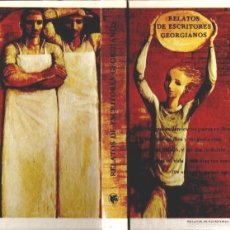 Libros de segunda mano: RELATOS DE ESCRITORES GEORGIANOS (MOSCÚ, 1986). Lote 57552575