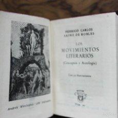 Libros de segunda mano: LOS MOVIMIENTOS LITERARIOS. FEDERICO CARLOS SAINZ DE ROBLES. 1948. CRISOLÍN. NÚM. 01. . Lote 57596467