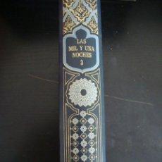 Libros de segunda mano: LAS MIL Y UNA NOCHE TOMO III. EDITION FERNI GENEVE 1974 ILUSTRADO.. Lote 57625076