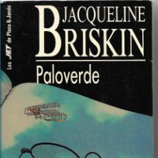 Libros de segunda mano: PALOVERDE - JACQUELINE BRISKIN - PLAZA & JANES 1993. Lote 57698899