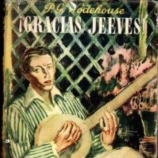 Libros de segunda mano: WODEHOUSE : GRACIAS, JEEVES (LAURO, 1945). Lote 57709708