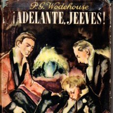 Libros de segunda mano: WODEHOUSE : ADELANTE, JEEVES (LAURO, 1945). Lote 57709788