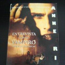 Libros de segunda mano: ENTREVISTA CON EL VAMPIRO. CRONICAS VAMPIRICAS. ANNE RICE. . Lote 57724667