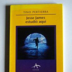 Second hand books - JESSE JAMES ESTUDIO AQUI - TINO PERTIERRA - 57758713