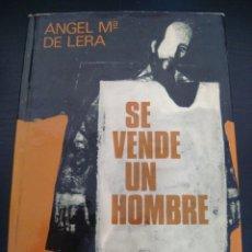 Libros de segunda mano: SE VENDE UN HOMBRE. ANGEL Mª DE LERA. . Lote 57779945