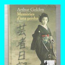 Livres d'occasion: MEMORIES D´ UNA GEISHA - ARTHUR GOLDEN - EDICIONS 62 - EN CATALÁ - TEMA JAPÓN - 7 EUROS. Lote 57817360
