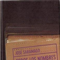 Libros de segunda mano: JOSÉ SARAMAGO : TODOS LOS NOMBRES. (TRADUCCIÓN DE PILAR DEL RÍO. CÍRCULO DE LECTORES, 1998) . Lote 57892473