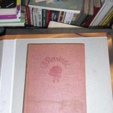 Libros de segunda mano: ILDE GIR, MARIALI, NOVELA PARA NIÑAS, ED. JUVENTUD, 1 ED.1940. Lote 57897017