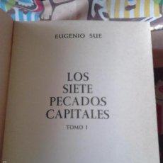 Libros de segunda mano: LOS 7 PECADOS CAPITALES. EUGENIO SUE. Lote 57941833