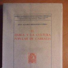 Libros de segunda mano: EL HABLA Y LA CULTURA POPULAR DE CABRALES. JESUS ALVAREZ FERNANDEZ-CAÑEDO. MADRID 1963. CONSEJO SUPE. Lote 58015183