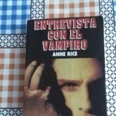 Libros de segunda mano: ENTREVISTA CON EL VAMPIRO. ANNE RICE. EST22B5. Lote 58017165