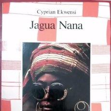 Libros de segunda mano: CYPRIAN EKWENSI . JAGUA NANA. Lote 58075132