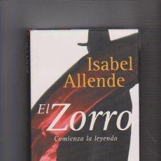 Libros de segunda mano: ISABEL ALLENDE - EL ZORRO - CIRCULO LECTORES 2005. Lote 58202975