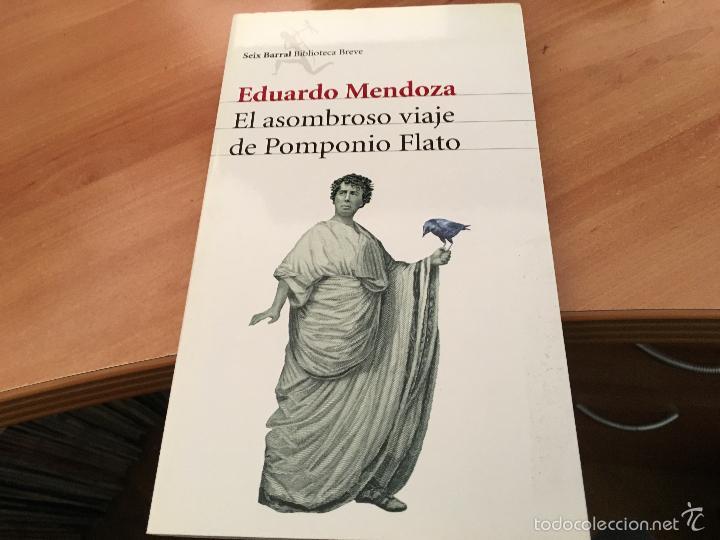 EL ASOMBROSO VIAJE DE POMPONIO FLATO (EDUARDO MENDOZA) (LB30) (Libros de Segunda Mano (posteriores a 1936) - Literatura - Narrativa - Otros)