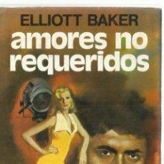 Libros de segunda mano: AMORES NO REQUERIDOS. ELLIOTT BAKER. PLAZA & JANES. BARCELONA. 1976. Lote 58237492